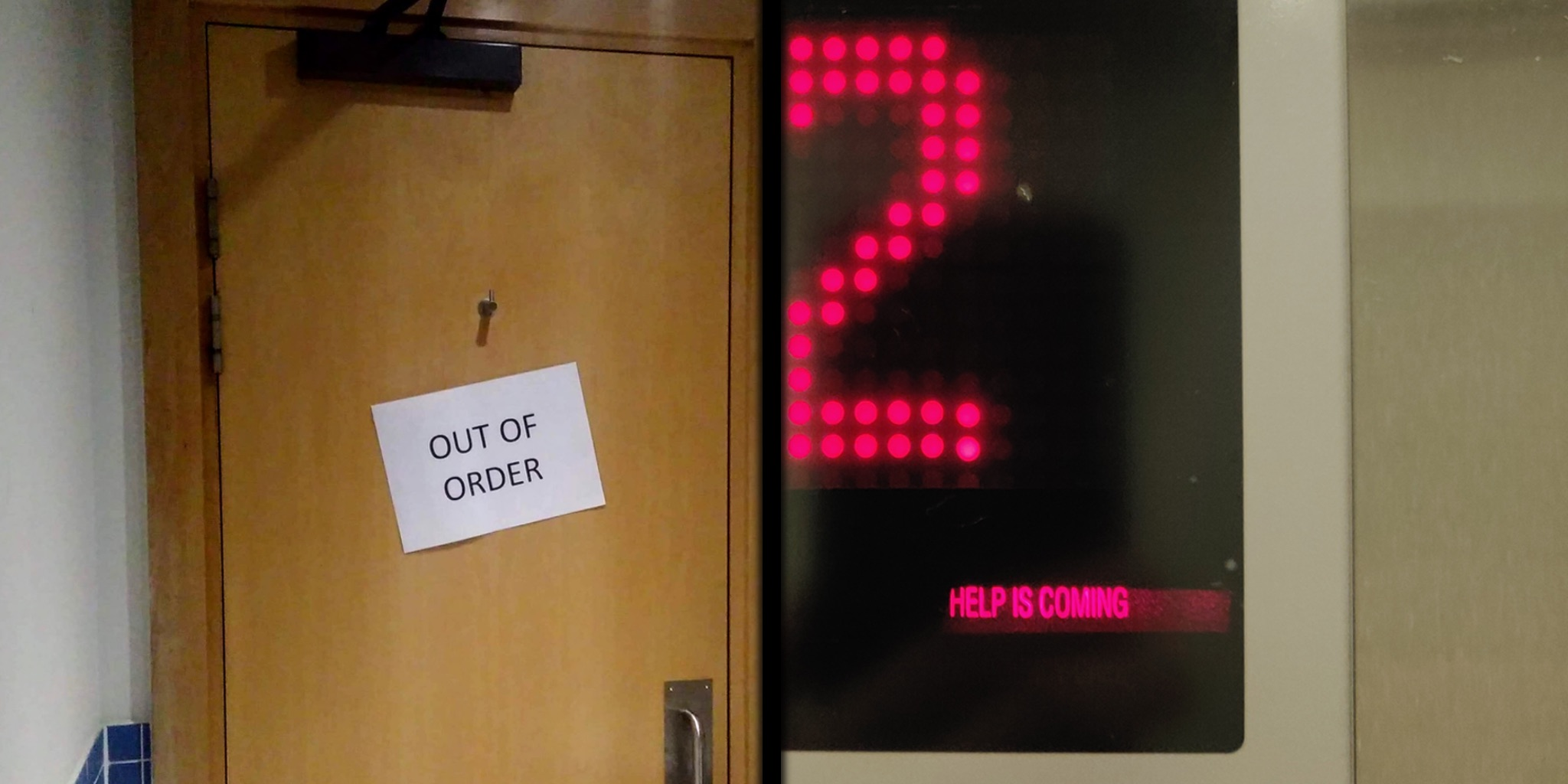 "Inside of a toilet door with sign ""Out of Order"" and lift display stating ""Help is Coming""."